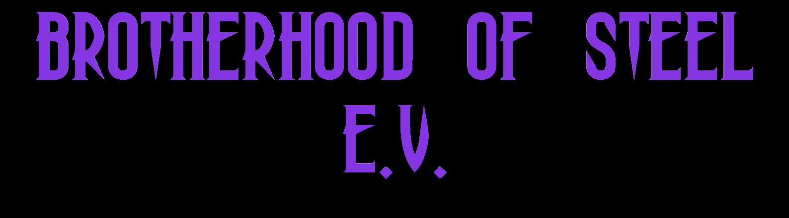 Brotherhood of Steel e.V.